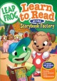 Go to record Learn to read at the storybook factory