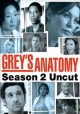 Go to record Grey's anatomy. The complete second season, uncut