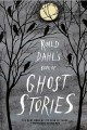 Go to record Roald Dahl's Book of ghost stories.