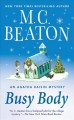 Go to record Busy body : an Agatha Raisin mystery