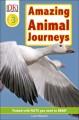 Go to record Amazing animal journeys