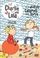 Go to record Charlie and Lola. Four, It is absolutely completely not me...