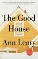 Go to record The good house : [a novel]