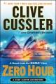 Go to record Zero hour : a novel from the NUMA files