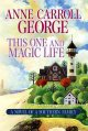 Go to record This One and Magic Life : [large] A novel of a Southern Fa...