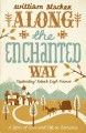 Go to record Along the enchanted way : a story of love and life in Roma...