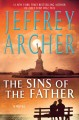 Go to record The sins of the father [large] : Bk. 02 Clifton chronicles