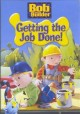 Go to record Bob the Builder. Getting the job done!