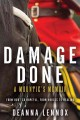 Go to record Damage done : a Mountie's memoir : from hurt to hopeful, f...