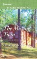 Go to record The Missing twin / Pamela Tracy.