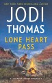 Go to record Lone heart pass :  a Ransom Canyon romance