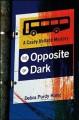 Go to record The opposite of dark