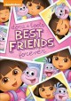 Go to record Dora the Explorer. Dora & Boots, best friends forever