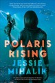 Go to record Polaris rising : a novel