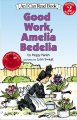 Go to record Good Work, Amelia Bedelia.