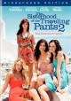 Go to record The sisterhood of the traveling pants 2